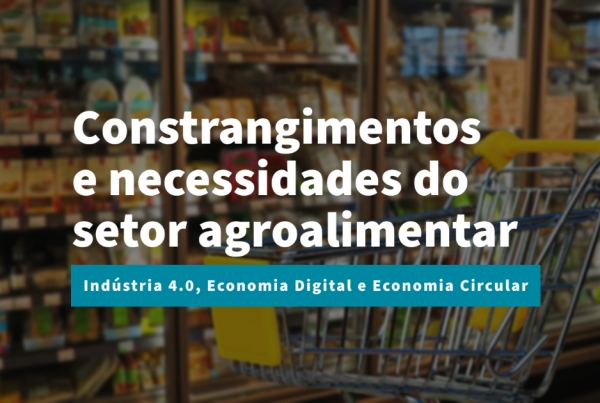 Constrangimentos do setor agroalimentar nas áreas da Indústria 4.0, Economia Circular e Economia Digital
