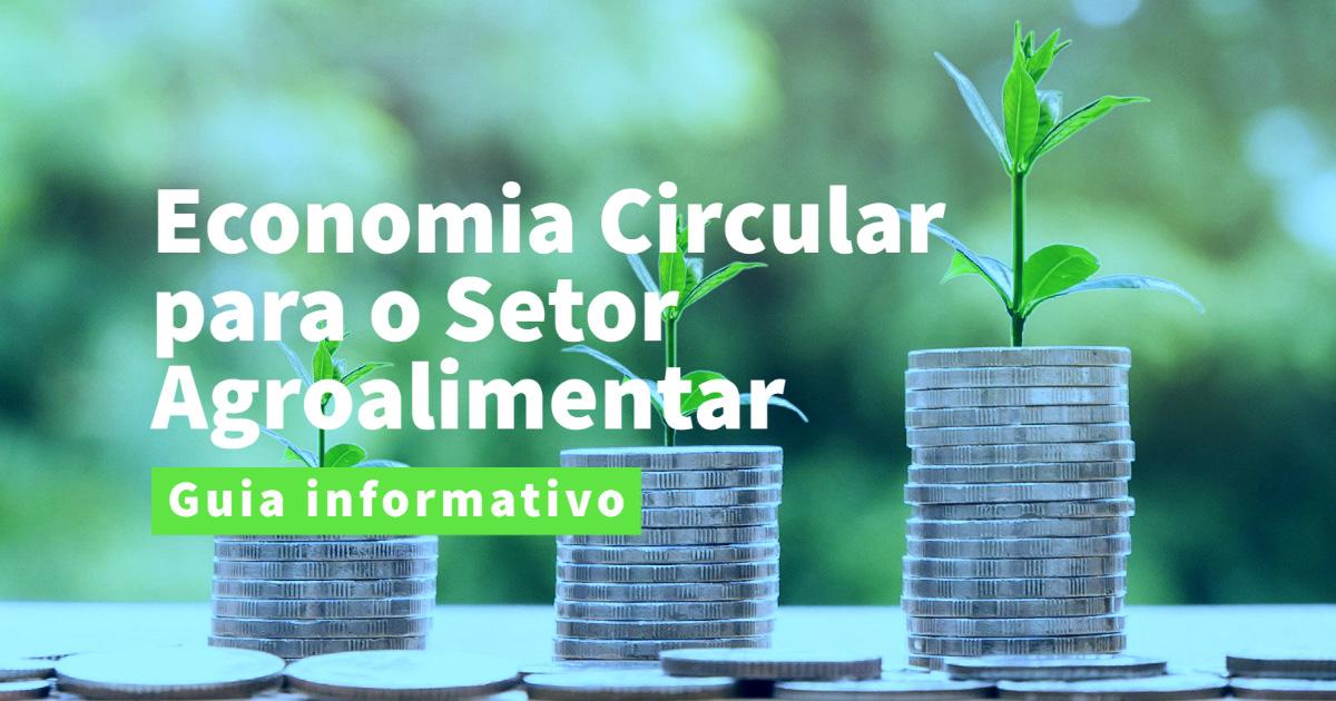 a economia circular no setor agroalimentar