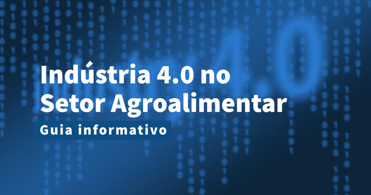 a indústria 4.0 no setor agroalimentar